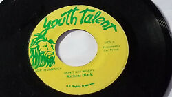 Michael Black Don#x27;t Get Weary Reggae45quot; on Youth Talent Label $9.89