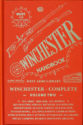 Winchester Handbook Complete Volume Two By Bill West West Arms Library