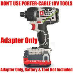 1x Adapter Used Craftsman V20 Battery For Porter Cable 20v Max Not 18v Tools