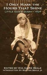 I Only Mark The Hours That Shine, Little Edie's Diary 1929 - Very Good