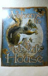 Sign Tin Squirrel - Welcome To The Nut House - Humorous