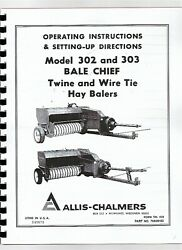Allis Chalmers 302 303 Square Baler Owners Operators Manual Twine And Wire Tie