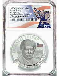 2020 Silver 1 Oz Donald Trump High Relief Early Releases Ngc Pf70 Ultra Cameo