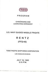 Uss Rentz Ffg-46 Christening And Launching Program And Welcome Aboard