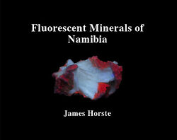 Jh20033 Book Fluorescent Minerals Of Namibia