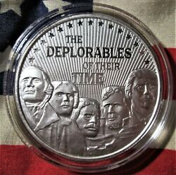 Trump 1 Oz .999 Silver Round Mount Rushmore The Deplorables Of Their Time Maga