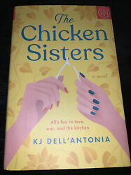 The Chicken Sisters by KJ Dell'Antonia 2020 BOTM Edition Hardcover BRAND NEW