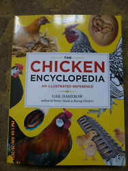 The Chicken Encyclopedia: An Illustrated Reference .. Damerow Gail VG