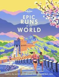 Epic Ser. Epic Runs Of The World By Lonely Planet Publications Staff 2019...