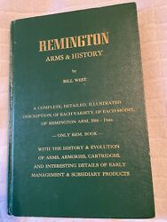 Remington Arms And History By Bill West - First Edition 1970 - Good Condition