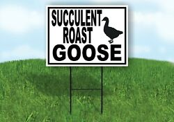 Succulent Roast Goose Black Border Yard Sign Road With Stand Lawn Sign