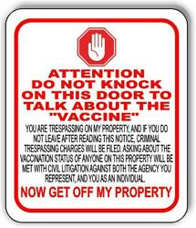 Attention Do Not Knock To Talk About The Vaccine Aluminum Composite Sign