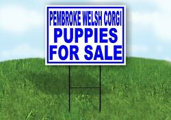 Pembroke Welsh Corgi Puppies For Sale Blue Yard Sign Road With Stand Lawn Sign