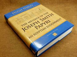 The Message Of The Joseph Smith Papyri An Egyptian Endowment By Hugh Nibley