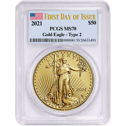 2021 Pcgs Ms 70 First Day Of Issue 1oz American Gold Eagle Type-2