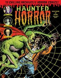 Haunted Horror Nightmare Of Doom Chilling Archives Of Horror Comics