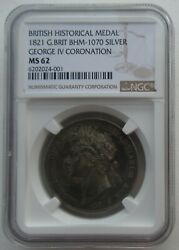 Ngc Ms62 Great Britain Uk 1821 Bhm-1070 George Iv Coronation Silver Medal