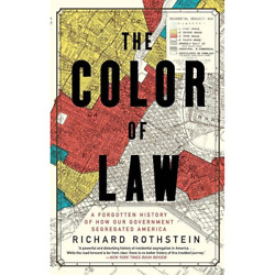 Rothstein Richard - The Color Of Law A Forgotten History Of How Our Governm...