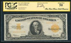 Fr. 1173 1922 10 Gold Certificate Andldquofort Knox Gold Reserveandrdquo Pcgs About Unc-50