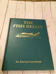 The Fish Decoy Volume Ii By Art Brad And Scott Kimball -1987 -3rd Printing -two