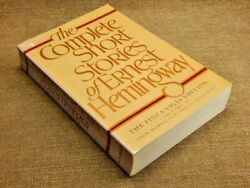 The Complete Short Stories Of Ernest Hemingway By Ernest Hemingway/ Softcover