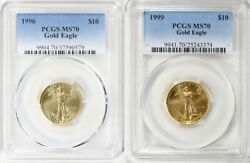 1996 And 1999 10 Gold Eagle Pcgs Ms70 Low Pop 63 And 72 Coins Low Mintage