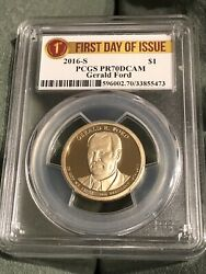 2016-s Pcgs Pr70dcam Gerald Ford - First Day Of Issue Dollar / Free Shipping