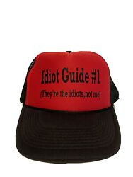 New Vintage 80's Idiot Guide 1 They're Idiots, Not Me Snapback Trucker Hat