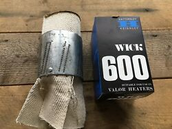 Valor 600 Wick With Carrier For Valor Heater 625 685 Vintage Nos British
