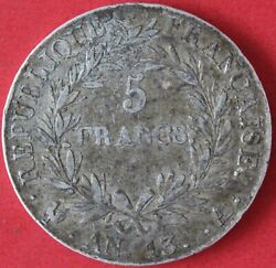 France 5 Francs Napoleon Emperor The Year 13 A Silver