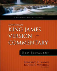 Zondervan King James Version Commentary - New Testament By Edward E.  Hindson