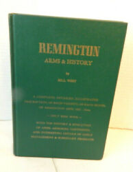 Remington Arms And History By Bill West - First Edition 1970 Hardback Weapons