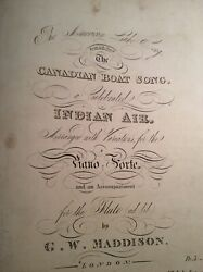 The Canadian Boat Song Indian Air Any G W Maddison Music Circa 1840andrsquos