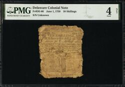 Delware Colonial Currency Frde-66 6/1/1759 10s Pmg 4 Printed By Ben Franklin