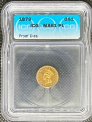 1879 Indian Princess Gold Dollar 1 Icg Ms61 Pl Proof Dies Rare Coin - T-3 Lh