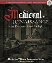 Artios Home Companion Series Medieval To Renaissance After Darkness I Hope Life