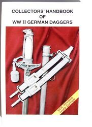 Collectors Reference Handbook On German Wwii Ww2 Daggers Book