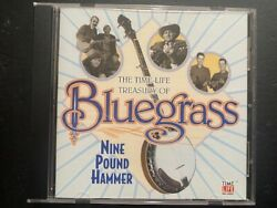 The Time Life Treasury Of Bluegrass - Nine Pound Hammer Cd 2002 Like New