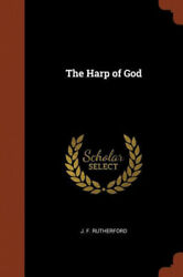 The Harp Of God By J. F. Rutherford
