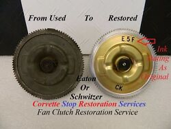 Restoration Service For Original Schwitzer Eaton And Early Corvette Fan Clutches