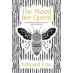 Cox Edward - The Wood Bee Queen