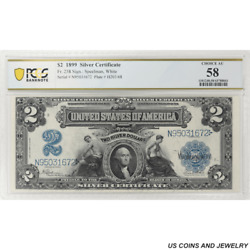 1899 2 Silver Certificate Fr. 258 Pcgs 58 Choice Almost Uncirculated