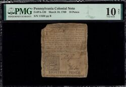 Pennsylvania Colonial Currency Frpa-139 March 10 1769 18d Pmg 10