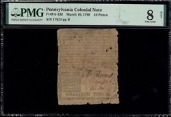 Pennsylvania Colonial Currency Frpa-139 March 10 1769 18d Pmg 8 Scarce Issue