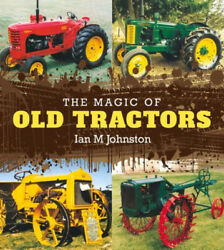 The Magic Of Old Tractors By Facing History And Ourselves