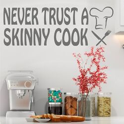 Never Trust A Skinny Cook Wall Sticker Quote Art Decal Kitchen Vinyl Dining
