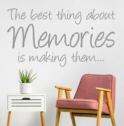The Best Thing About Memories Is Making Them | Wall Sticker Quote Decal | Wq34