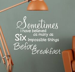Sometimes Before Breakfast Alice In Wonderland Wall Sticker Quote Decal