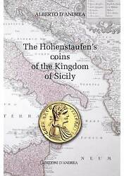 Dand039andrea The Hohenstaufenand039s Coins Of The Kingdom Of Sicily -swabian -