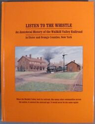 Mabee, Carlton And Jacobs, John K. [editor] Listen To The Whistle An Anecdotal